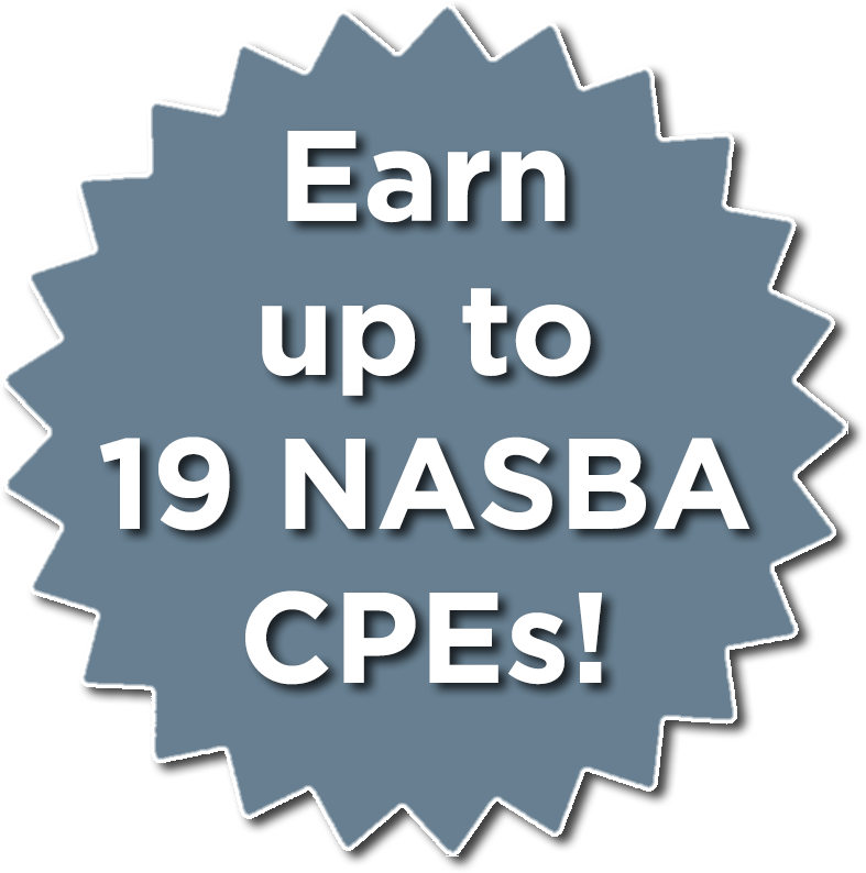 Earn up to 19 NASBA CPEs!